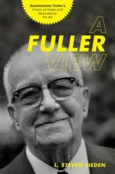 A Fuller View